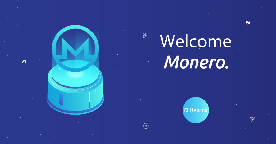 welcome monero2 - Flyp.me implements Monero's sub-addresses